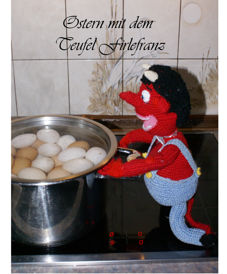 Ostern mit dem Teufel Firlefranz